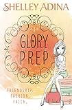 Glory Prep (Volume 1)