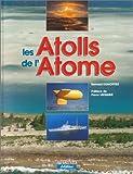 Les Atolls de l'Atome