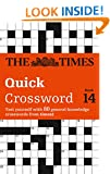 Times Quick Crossword Book 14: 80 General Knowledge Puzzles from The Times 2