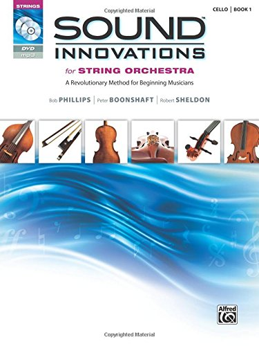 Sound-Innovations-for-String-Orchestra-Bk-1-A-Revolutionary-Method-for-Beginning-Musicians-Cello-Book-CD-DVD-Sound-Innovations-Series-for-Strings