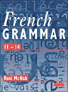French Grammar 11-14 Pupil Book