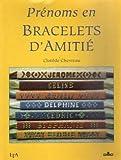 Prénoms en bracelets d'amitié