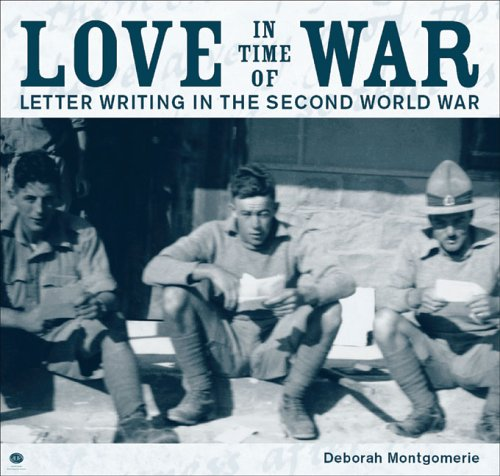 Love in Time of War: Letter Writing in the Second World War: no.1 (Studies in Social & Cultural History)