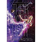 Their Fractured Light | Amie Kaufman,Meagan Spooner