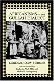 img - for Africanisms in the Gullah Dialect (Southern Classics (Univ of South Carolina)) book / textbook / text book