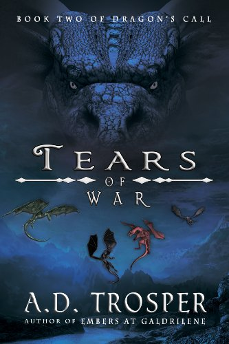 Tears Of War (Dragon's Call Book Two)