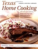 Texas Home Cooking: 400 Terrific and Comforting Recipes Full of Big, Bright Flavors and Loads of Down-Home Goodness (America Cooks) (1558320598) by Jamison, Cheryl Alters