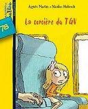 echange, troc Agnès Bertron-Martin - La sorcière du TGV