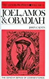 Joel, Amos & Obadiah (Geniva Series of Commentaries)