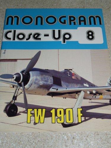Monogram Close-Up 8: Focke Wulf Fw 190 F