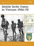 Mobile Strike Forces in Vietnam 1966-70 (Battle Orders)