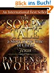 Patience Worth: The Sorry Tale: A sto...