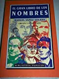 img - for Gran Libro de Los Nombres, El - Tapa Dura - (Spanish Edition) book / textbook / text book
