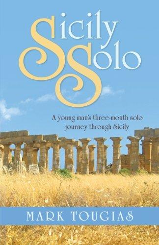 Sizilien-Solo: Ein junger Mann drei Monate Solo Reise durch Sizilien