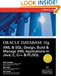 Oracle Database 10g XML & SQL: De...
