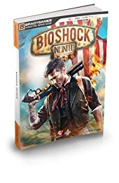 BioShock Infinite Signature Series Guide (Signature Series Guides)