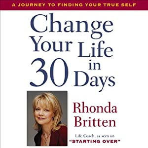 Change Your Life in 30 Days Audiobook