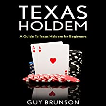 Texas Holdem: How to Play Texas Hold'em for Beginners Audiobook by Guy Brunson Narrated by Mutt Rogers