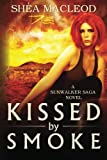 img - for Kissed by Smoke (Sunwalker Saga) book / textbook / text book