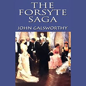 The Forsyte Saga | [John Galsworthy]