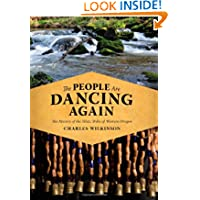The People Are Dancing Again: The History of the Siletz Tribe of Western Oregon
