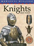 Knights and Armor (Medieval Warfare)