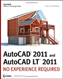 AutoCAD 2011 and AutoCAD LT 2011: No Experience Required - 0470602163