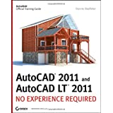 AutoCAD 2011 and AutoCAD LT 2011: No Experience Requiredby Donnie Gladfelter