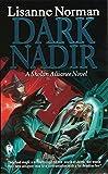 img - for Dark Nadir (Sholan Alliance) by Lisanne Norman (1999-03-01) book / textbook / text book