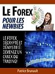 Le Forex pour les newbies [Le Forex d...