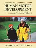img - for Human Motor Development: A Lifespan Approach book / textbook / text book