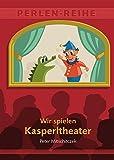 Image de Wir spielen Kasperltheater