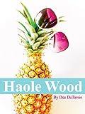 Haole Wood