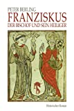 img - for Franziskus: Der Bischof und sein Heiliger (German Edition) book / textbook / text book