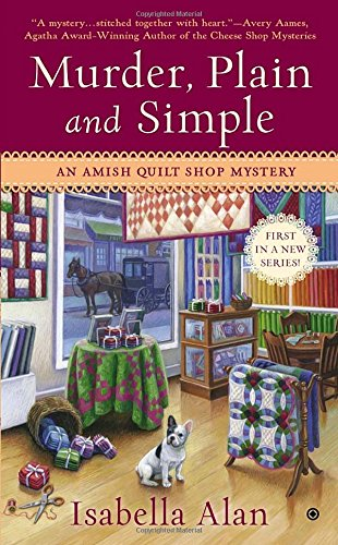 Image of Murder, Plain and Simple: An Amish Quilt Shop Mystery