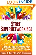 #2: Start SuperNetworking!: 5 Simple Steps to Creating Your Own Personal Networking Group