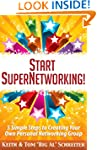 Start SuperNetworking!: 5 Simple Step...