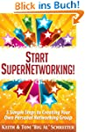 Start SuperNetworking!: 5 Simple Step...