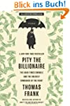 Pity the Billionaire: The Hard-Times...