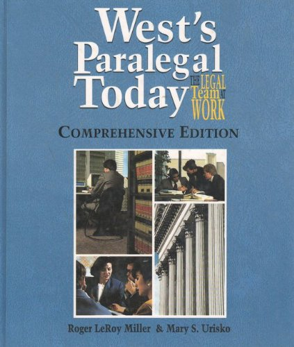 West's Paralegal Today: The Comprehensive Edition, Continued