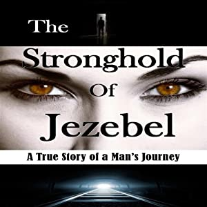 The Stronghold of Jezebel Audiobook