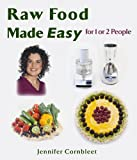 img - for Raw Food Made Easy by Jennifer Cornbleet (30-Sep-2005) Paperback book / textbook / text book