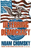 Deterring Democracy (0099135019) by Chomsky, Noam