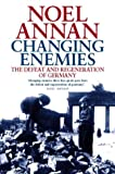 img - for Changing Enemies: Defeat and Regeneration: Defeat and Regeneration of Germany book / textbook / text book