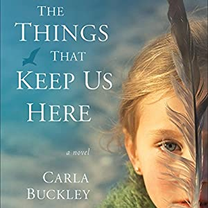The Things That Keep Us Here Hörbuch