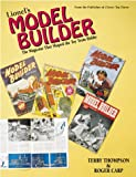 img - for Lionel's Model Builder: The Magazine That Shaped the Toy Train Hobby book / textbook / text book