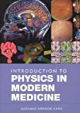 img - for Introduction to Physics in Modern Medicine book / textbook / text book
