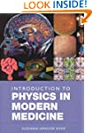 Introduction to Physics in Modern Med...
