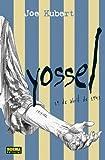 Yossel: April 19, 1943 (Spanish Edition) (1594970912) by Kubert, Joe