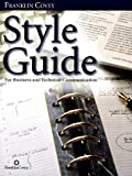 Style Guide: For Business and Technical Communication (0965248119) by Franklin Covey Company